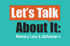 Let's talk about it: Memory loss & Alzheimer's @ County of Los Angeles Public Library – Temple City Branch | Temple City | California | United States