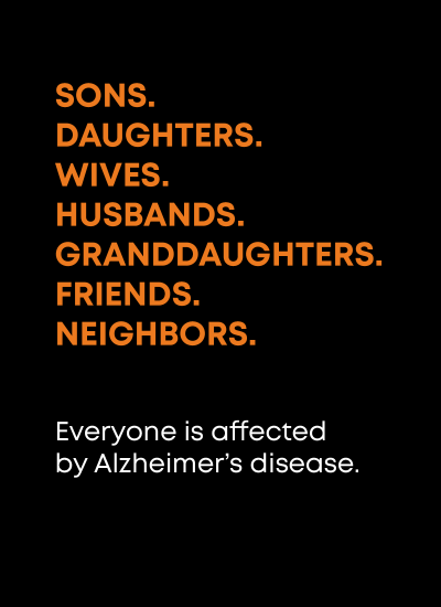 Facing Alzheimer's Together - Everyone is Affected